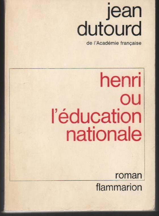Henri ou l'éducation nationale